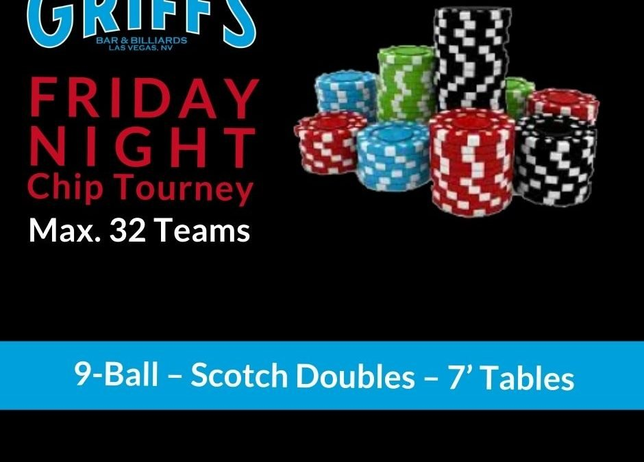 Friday Night Chip Tournament (Scotch Doubles)
